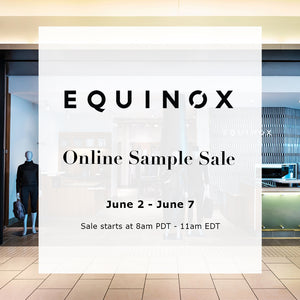 EQUINOX SAMPLE SALE