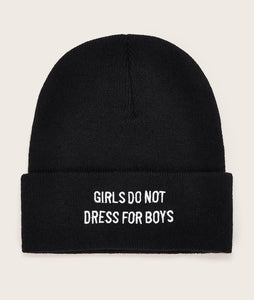 Girls do not dress for Boys Beanie