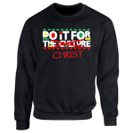 Do It For Christ Sweater