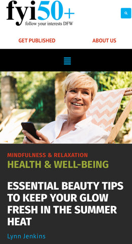Cover Model Image for fyi50+ Essential Beauty Tips to Keep your glow fresh in the summer heat by Lynn Jenkins for fyi50+ Magazine