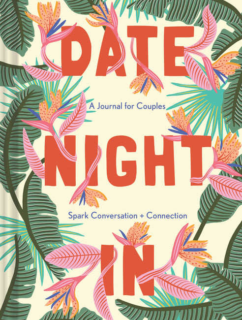 Date night in - A Journal for couples, Spark conversation & connection