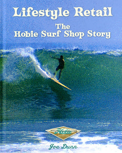 Lifestyle Retail: The Hobie Surf Shop Story