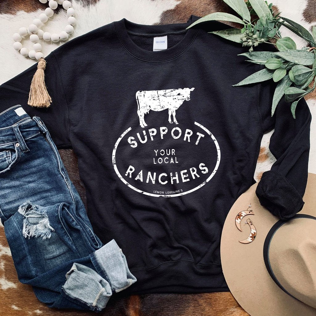 Support Local Ranchers Sweatshirt