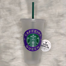 Load image into Gallery viewer, Caffeine Queen - Cold Cup