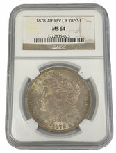 Load image into Gallery viewer, 1878 7TF REV OF 78 S$1 Morgan Silver Dollar NGC MS64