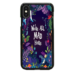 Alice We'Re All Mad Here iPhone XS Max Case | Babycase