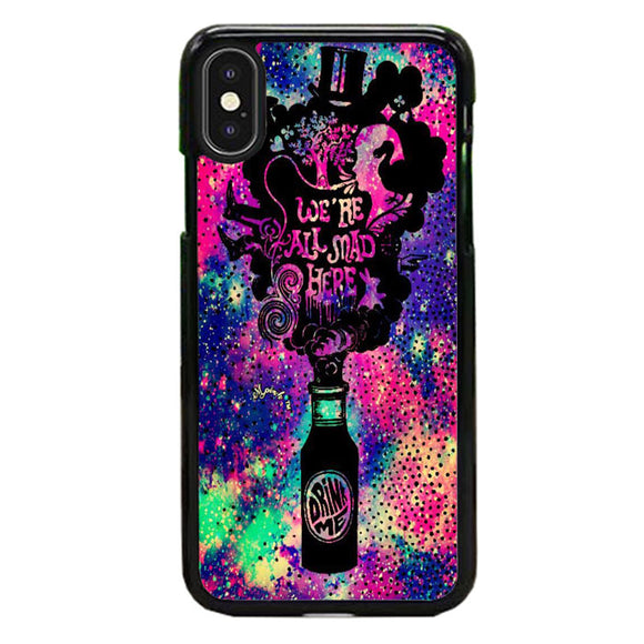 We'Re All Mad Here Drink Me Glitter Sparkle Galaxy iPhone XS Max Case | Babycase