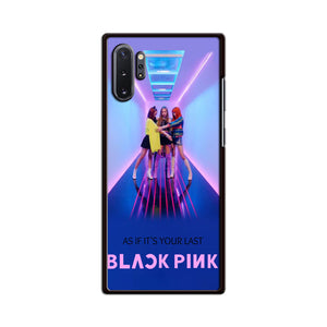 Blackpink As If Its Your Last Samsung Galaxy Note 10 Plus Case | Babycasee