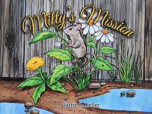 Miltys's Mission - Children's Book