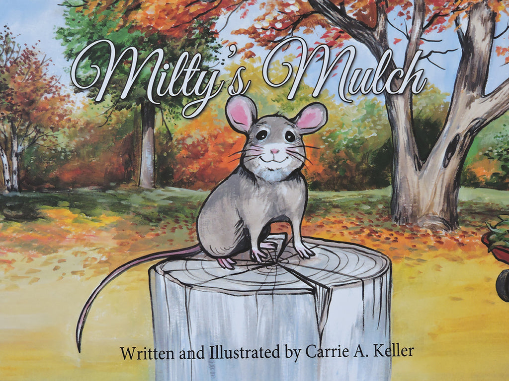 Milty's Mulch - Children's Book