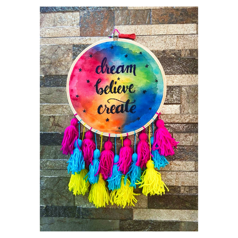 Dream , Believe, Create Hoop
