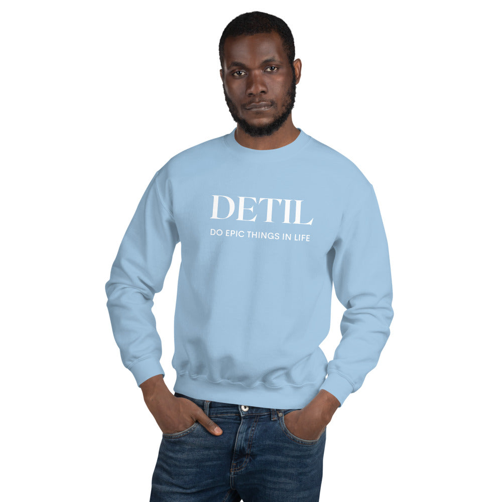 Do Epic Things Mens Sweatshirt