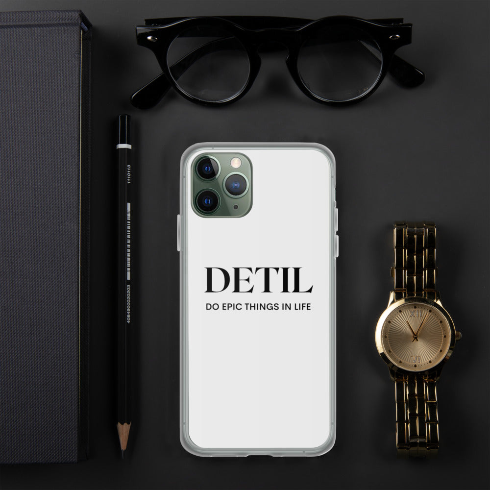 DETIL Do Epic Things In Life Iphone Case