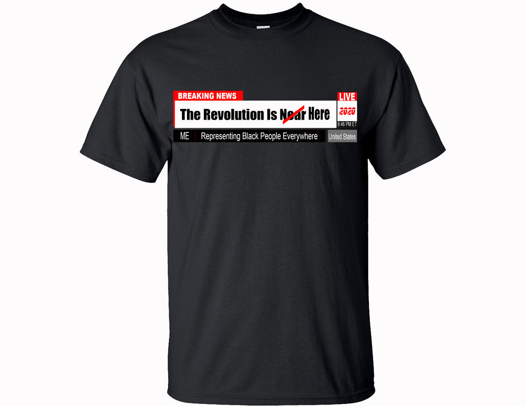 """The Revolution Is Near"" Fundraising Tee"