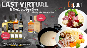 Thursday 18th June - Last Virtual Dining Together
