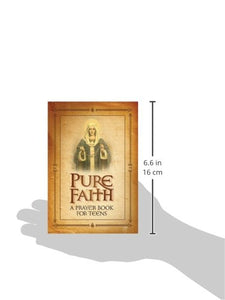 Pure Faith A Prayer Book for Teens