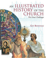 Illustrated History of the Church: The Great Challenges