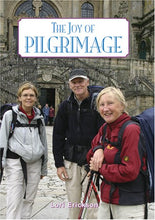 Load image into Gallery viewer, The Joy of Pilgrimage