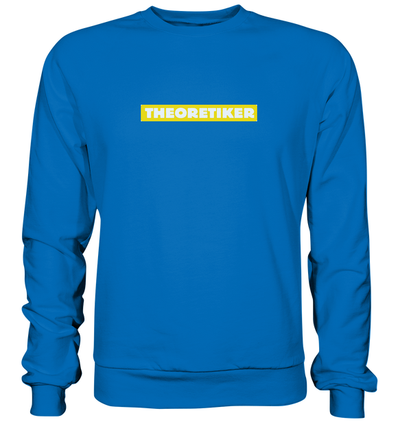 Theoretiker - Basic Sweatshirt - King Of Shirts