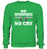 No Wummen No Cry - Basic Sweatshirt - King Of Shirts