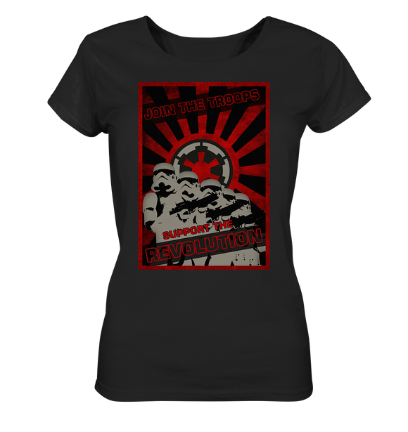Join the troops - Support the revolution - Ladies Organic Shirt - King Of Shirts
