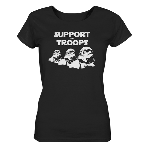Support the Troops - Ladies Organic Shirt - King Of Shirts - Lustige T-Shirts und Merchandise