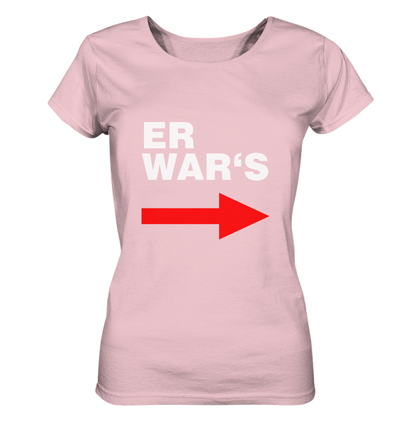 Er war's. - Ladies Organic Shirt - King Of Shirts