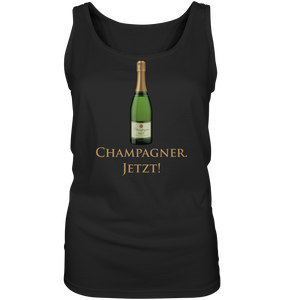 Champagner. Jetzt! - Ladies Tank-Top - King Of Shirts
