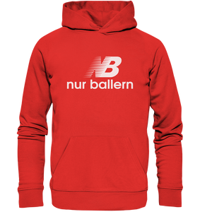 Nur Ballern - Organic Hoodie - King Of Shirts