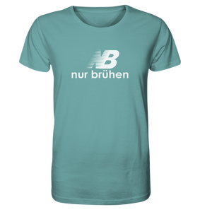 Nur Brühen T-Shirt - Organic Shirt - King Of Shirts