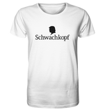 Trump Schwachkopf - Organic Shirt - King Of Shirts