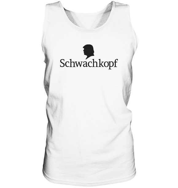 Trump Schwachkopf - Tank-Top - King Of Shirts