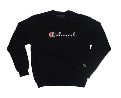 Colored Champion Crewneck - blacknugly