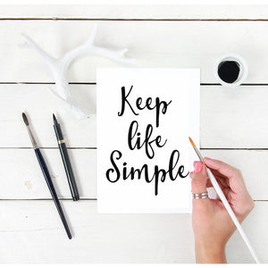 Keep Life Simple Quote Print