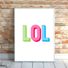 Load image into Gallery viewer, LOL Art Print, Colourful Decor
