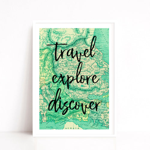 Travel Quote Print, Travel Lover Gift, Map Wall Decor