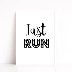 Just Run Quote Print, Gym Wall Decor, Running Quote
