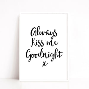 Kiss Me Goodnight Quote Print, Bedroom Wall Art Print