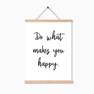 Do What Makes You Happy Quote, Digital Download Print