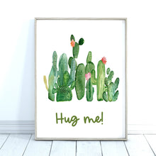 Load image into Gallery viewer, Hug Me Quote Print, Cactus Art