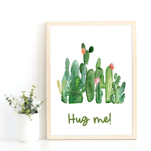Hug Me Quote Print, Cactus Art