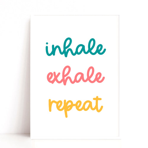 Yoga Print, Inhale Exhale Repeat Quote Print