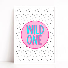 Load image into Gallery viewer, Wild One Quote Print, Kids Room Decor, Pink Wall Art