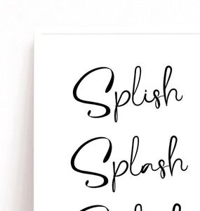 Bathroom Wall Print, Splish Splash Splosh Poster