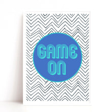 Load image into Gallery viewer, Game On Quote Print, Games Room Art Print