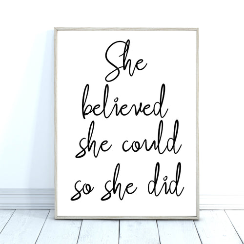 She Believed She Could Quote Print