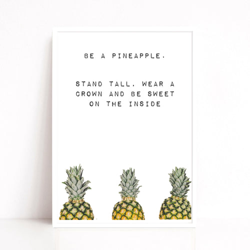 Pineapple Wall Art, Pineapple Quote Print