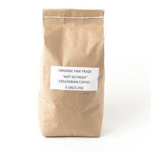 "Organic Fair Trade ""Not So Fresh"" Columbian Coffee - 5lb"