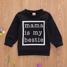 Load image into Gallery viewer, Mama Is My Bestie Pullover