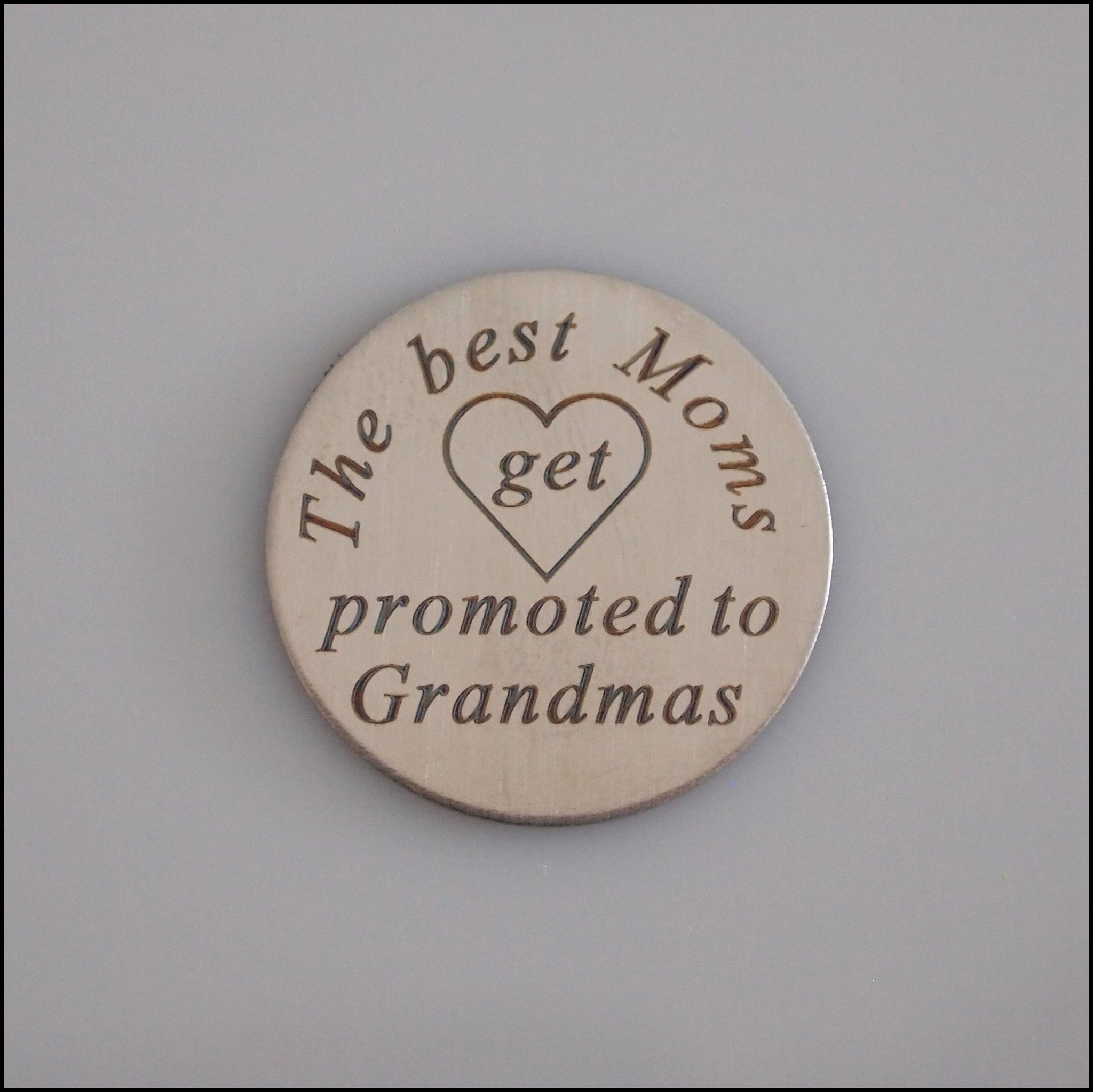 Locket Plate - Best Moms Promoted to Grandma - Find Something Special